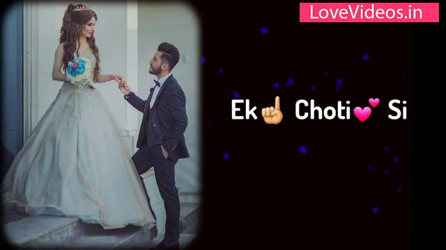 Ek Choti Si Wish Whatsapp Status Video For Love