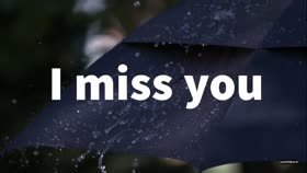 I Miss You Love Status Video English Text