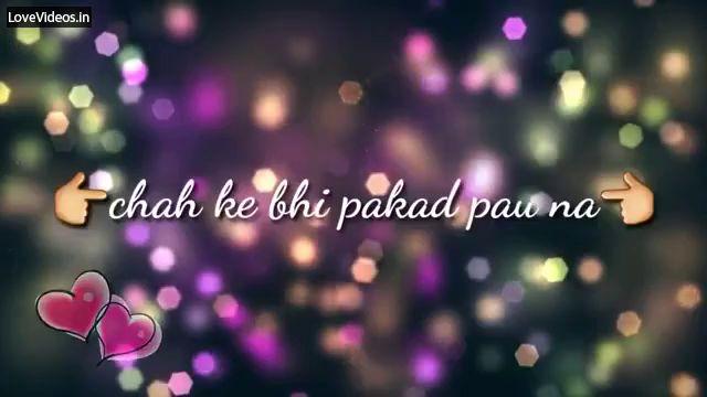 Pal Kaisa Pal Romantic Status Video